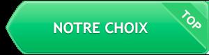 Notre choix